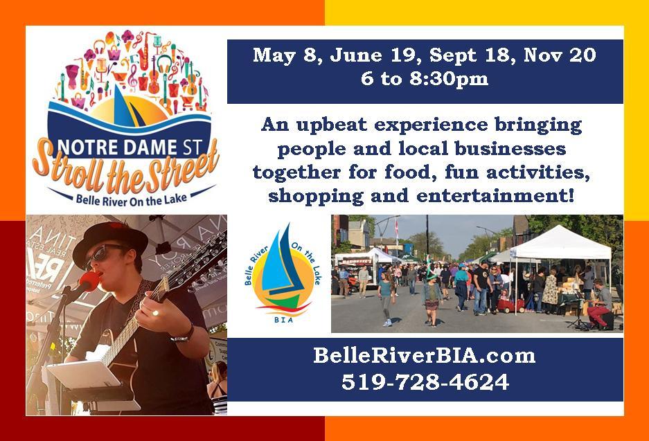 Stroll the Street - Notre Dame St. in Belle River, May 8, June 19, September 18, November 20, 2020. 6 to 8:30 PM